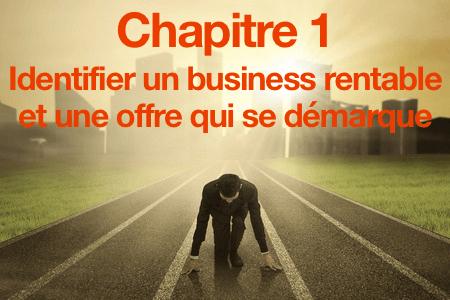 Identifier un business rentable et une offre qui se demarque
