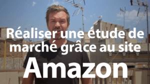 Réaliser une étude de marché grâce au site Amazon
